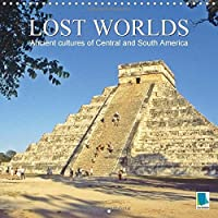 Ancient cultures of Central and South America - Lost Worlds (Wall Calendar 2017 300 × 300 mm Square): Mayas, Incas, Zapotecs - Traces of ancient cultures (Monthly calendar, 14 pages) - America Del Wall Calendar