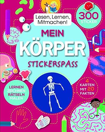 Lesen, Lernen, Mitmachen! Mein Körper: mit 300 Stickern