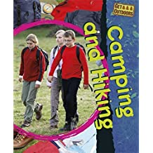 Camping and Hiking (Get Outdoors) by Neil Champion (2010-08-12)