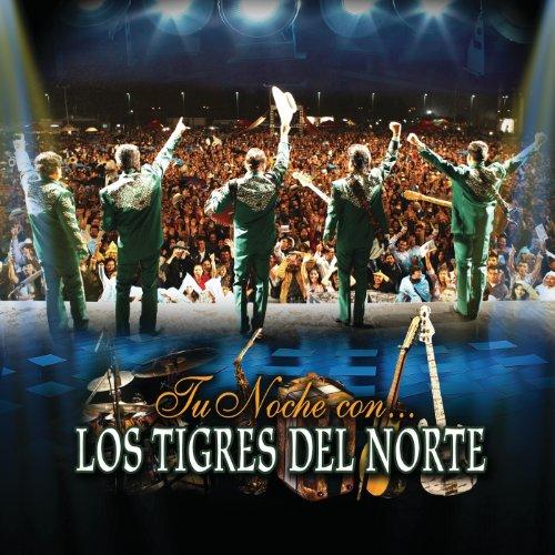 Intro (Los Tigres Del Norte) / Tu Noche Con... (Live)