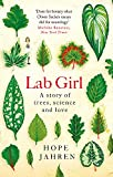 Lab Girl: A Story of Trees, Science & Love