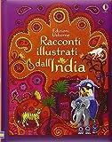Racconti illustrati dall'India. Ediz. illustrata