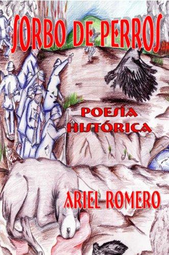 Sorbo de perros (poesía histórica)