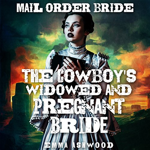 the-cowboys-widowed-and-pregnant-bride-brides-of-wild-water-creek