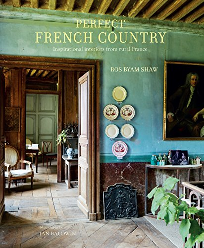 ry: Inspirational Interiors from Rural France ()