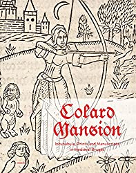 Colard Mansion : Incunabula, Prints and Manuscripts in Medieval Bruges