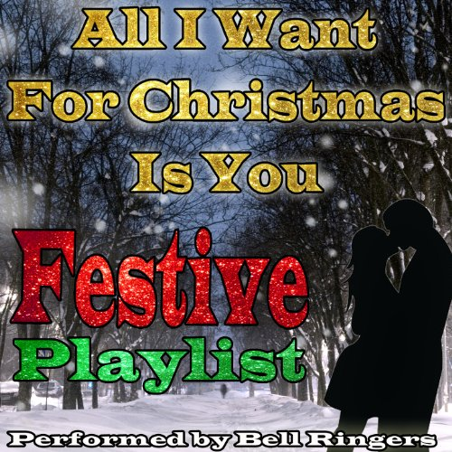 All I Want for Christmas Is You: Festive Playlist Golden Ringers