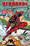 Deadpool Killer-Kollektion: Bd. 7: Buenos Dias Messias