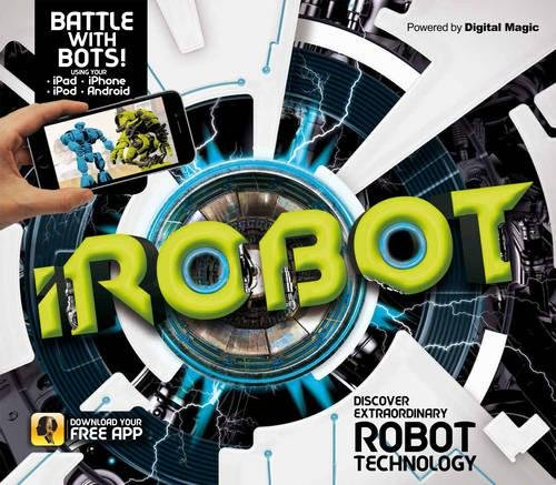 iRobot (Augmented Reality Book) por Clive Gifford