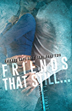 Friends That Still... (Friends That Have Sex Book 2)