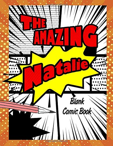 The Amazing Natalie: Pop Comic Blank Writing Book por Rob Cole