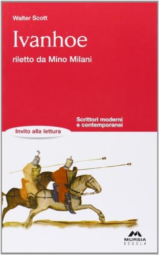 Ivanhoe riletto da Mino Milani