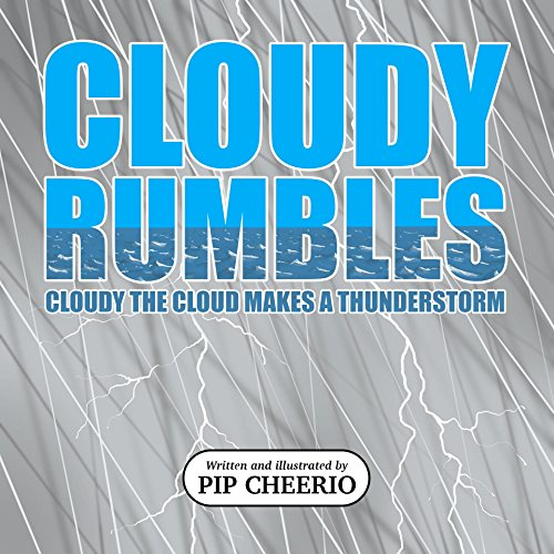 cloudy-rumbles-cloudy-the-cloud-makes-a-thunderstorm-english-edition