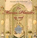 Les Menus Plaisirs du roi (XVIIe-XVIIIe siècles) (dir.) Pierre Jugie et Jérôme de La Gorce