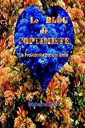 Le Blog de l'Optimiste: La Providence est une amie