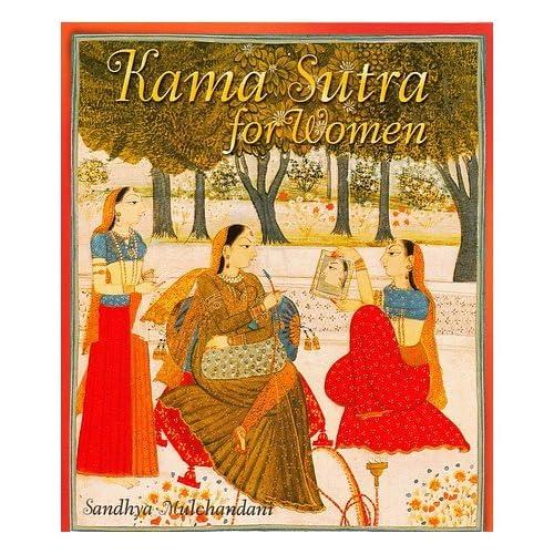 Kama Sutra for Women / Sandhya Mulchandant