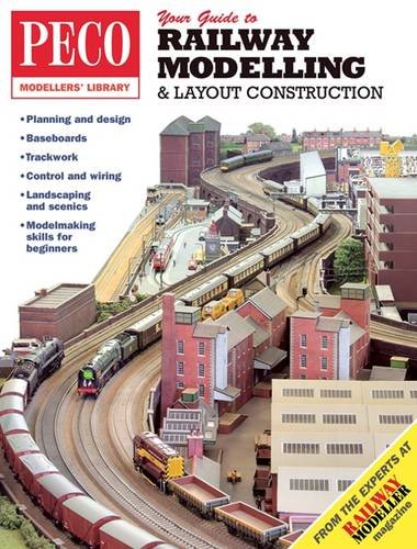 Your Guide to Railway Modelling & Layout Construction (PECO Modellers Library) por C. J Freezer