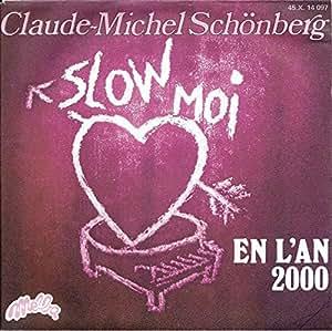slow moi - en l'an 2000 (45 tours)