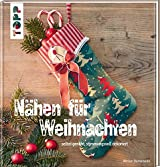 Nähen für Weihnachten: selbst genäht, stimmungsvoll dekoriert