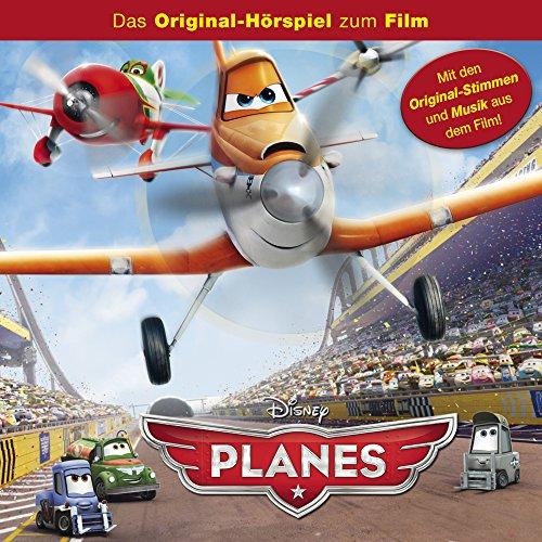 Planes (Das Original-Hörspiel zum Film)