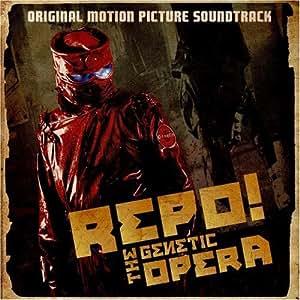 Repo! The Genetic Opera [SOUNDTRACK] [CAST RECORDING]
