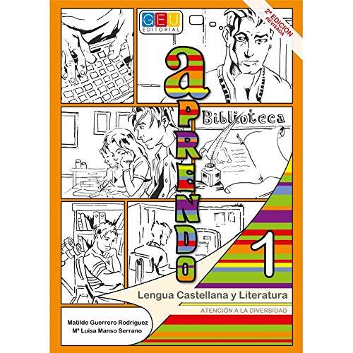 Aprendo lengua castellana y literatura 1 - Cuaderno de actividades / Editorial GEU/ 1ºESO / Afianza conceptos / Ayuda en la transición de nivel (Leer, escribir, hablar y escuchar.)