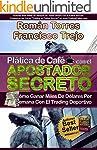 Platica de Cafe con el APOSTADOR SECR...