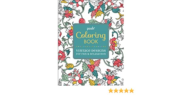 Vintage Designs For Fun Relaxation Posh Coloring Book Amazoncouk Andrews McMeel Publishing 0050837335684 Books