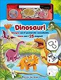 Dinosauri. Disegna con il pennarello cancellabile. Gioca con i 25 magneti. Con gadget