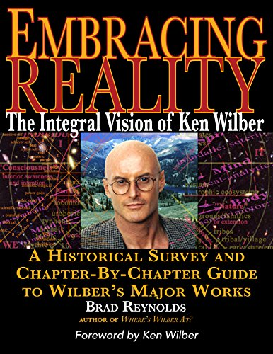 Embracing Reality: The Integral Vision of Ken Wilber (English Edition)