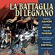 Verdi: La Battaglia Di Legnano