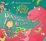 Sir Charlie Stinky Socks: The Dinosaur's Return