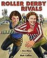 Roller Derby Rivals par Macy