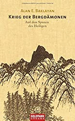 Krieg der Bergdämonen: Auf den Spuren des Heiligen