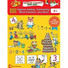 Busy Kids Explore Addition, Subtraction and Word Problems! (Richard Scarry's Busy Kids)