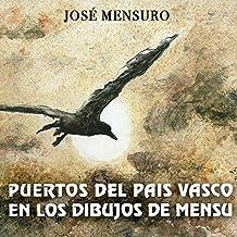 Puertos del País Vasco en los dibujos de Mensu