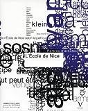 L'Ecole de Nice. Paroles d'artistes