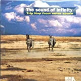 Sound of Infinity:Trip Hop Fro [Import allemand]