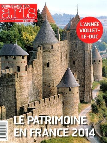 Connaissance des Arts, Hors-srie N 634 : Le patrimoine en France 2014