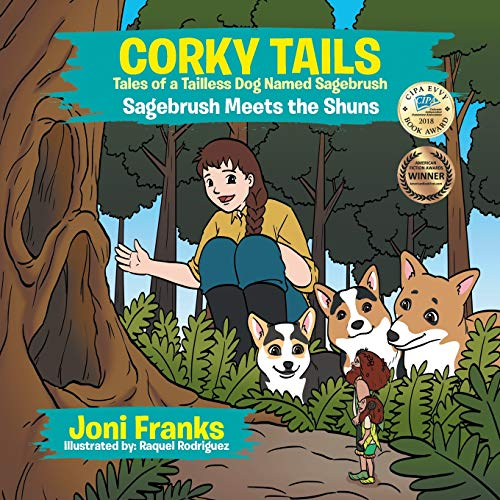 Corky Tails Tales of a Tailless Dog Named Sagebrush: Sagebrush Meets the Shuns