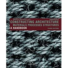 Constructing Architecture 3 Pck Har edition by Deplazes, Andrea (2013) Hardcover