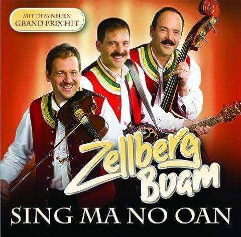 Zellberg Buam/Sing Ma No Oan