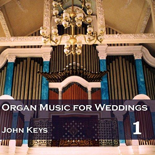organ music for weddings vol 1 john keys