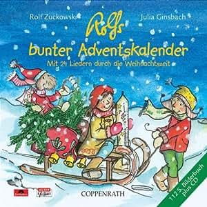 Rolfs Bunter Adventskalender. Mit 24 Liedern durch die Weihnachtszeit
