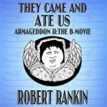 They Came and Ate Us: Armageddon Trilogy, Book 2