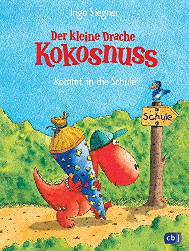 Der kleine Drache Kokosnuss kommt in die Schule (Die Abenteuer des kleinen Drachen Kokosnuss 1)