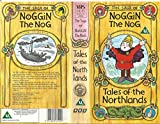 Noggin The Nog - The Saga Of - Tales Of The Northlands