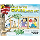 What Is the World Made Of?: Let's Read and Find out Science - 2: All About Solids, Liquids, and Gases