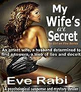 Crime Fiction Books: - My Wife's Li'l Secret (CRIME & SUSPENSE THRILLER MURDER MYSTERY PSYCHOLOGICAL SUSPENSE ACTION MURDER): A husband determined to find ... & deceit (The Girl on Fire Series Book 3)