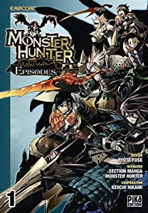 Monster Hunter Episodes Edition simple Tome 1